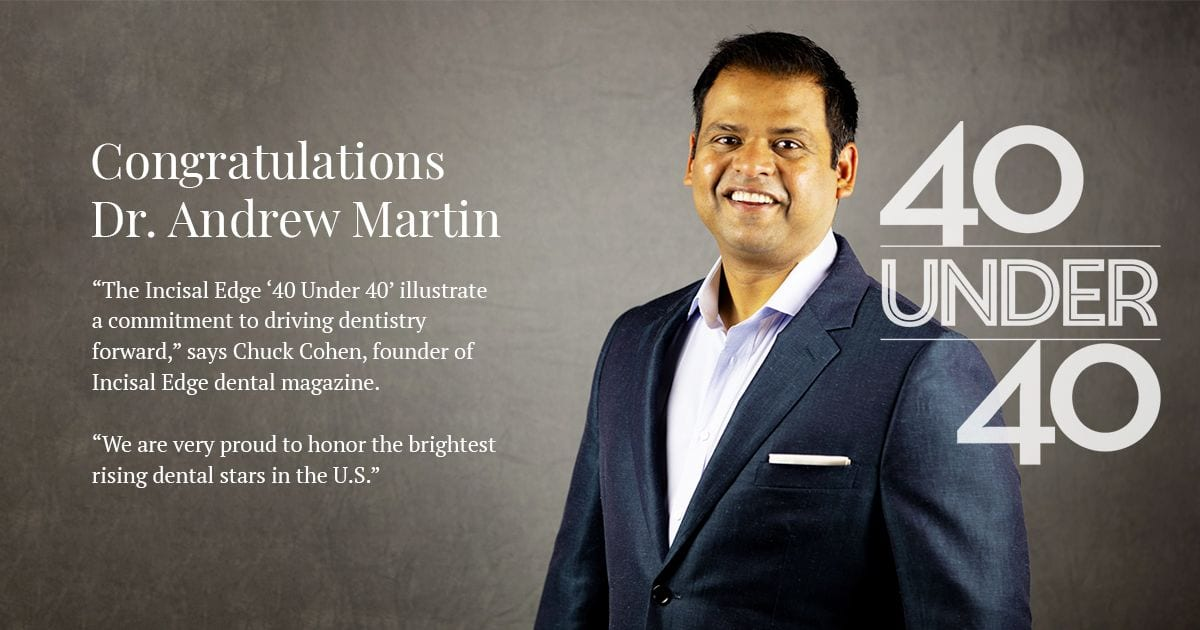 The Incisal Edge 40 Under 40 Honors Dr. Andrew Martin!